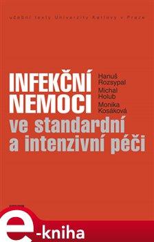 Obálka titulu Infekční nemoci ve standardní a intenzivní péči