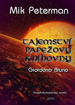 Obálka titulu Tajemství papežovy knihovny - Giordano Bruno