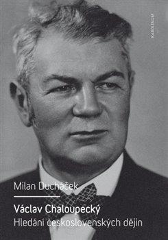 Obálka titulu Václav Chaloupecký
