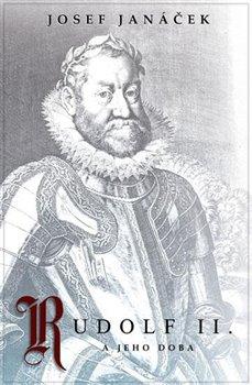 Obálka titulu Rudolf II. a jeho doba