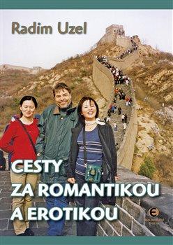 Obálka titulu Cesty za romantikou a erotikou