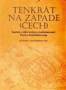 Obálka titulu Tenkrát na západě (Čech)