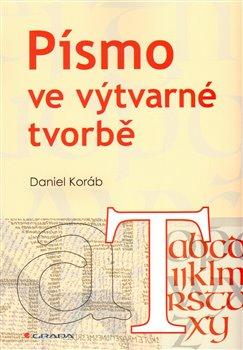 Obálka titulu Písmo ve výtvarné tvorbě