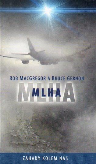 Mlha - Bruce Gernon,   Booksquad.ink