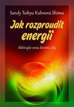 Obálka titulu Jak rozproudit energii
