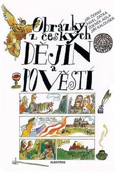 Obálka titulu Obrázky z českých dějin a pověstí