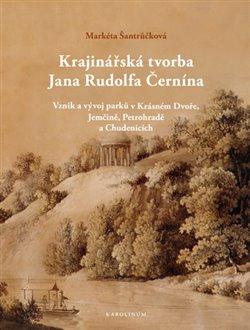 Obálka titulu Krajinářská tvorba Jana Rudolfa Černína