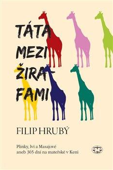 Obálka titulu Táta mezi žirafami