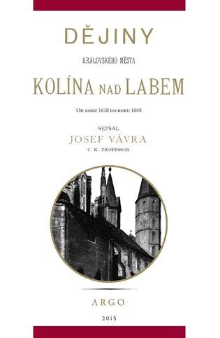 Dějiny královského města Kolína nad Labem 2.