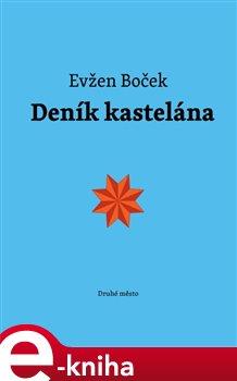 Deník kastelána - Evžen Boček e-kniha