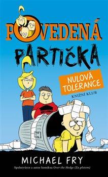 Obálka titulu Povedená partička 2: Nulová tolerance