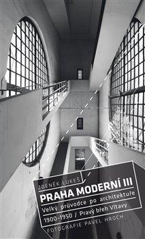 Obálka titulu Praha moderní 3. díl