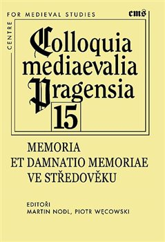 Obálka titulu Memoria et damnatio memoriae ve středověku