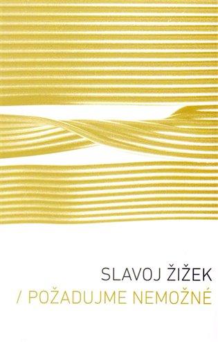 Požadujme nemožné - Slavoj Žižek   Booksquad.ink