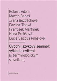 Úvodní jazykový seminář: výklad a cvičení