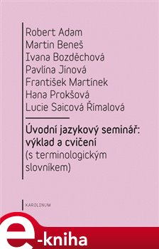 Obálka titulu Úvodní jazykový seminář: výklad a cvičení