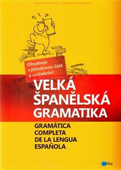 Obálka titulu Velká španělská gramatika