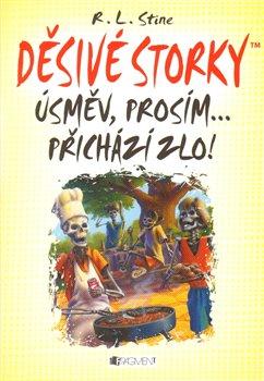 Obálka titulu Děsivé storky – Úsměv, prosím ... přichází zlo!