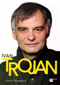 Obálka titulu Ivan Trojan