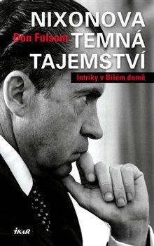 Obálka titulu Nixonova temná tajemství