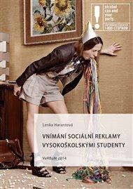Vnímání sociální reklamy vysokoškolskými studenty