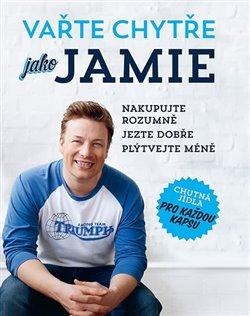 Obálka titulu Vařte chytře jako Jamie