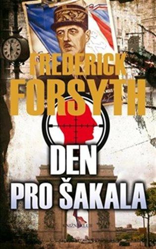 Den pro Šakala - Frederick Forsyth   Replicamaglie.com