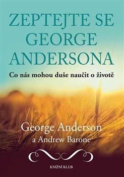 Zeptejte se George Andersona