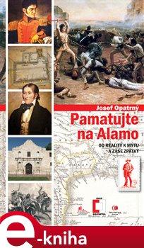 Obálka titulu Pamatujte na Alamo