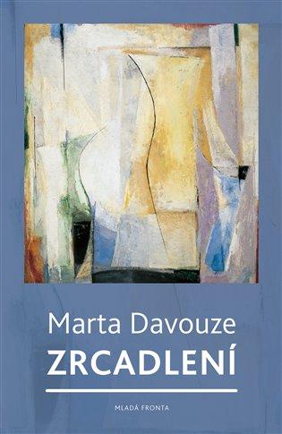 Zrcadlení - Marta Davouze, | Booksquad.ink