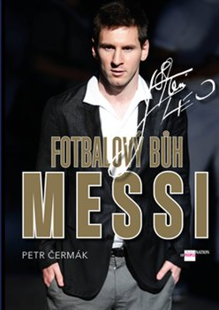 Obálka titulu Fotbalový Bůh Messi