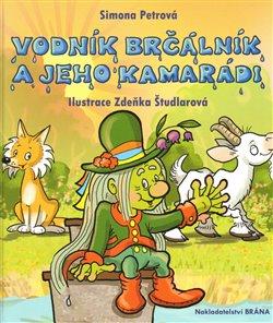 Obálka titulu Vodník Brčálník a jeho kamarádi