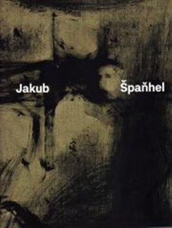 Obálka titulu Jakub Špaňhel