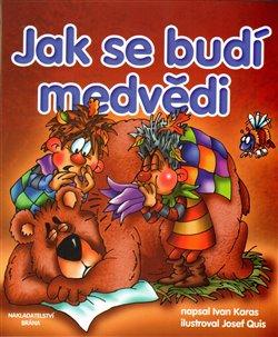 Obálka titulu Jak se budí medvědi