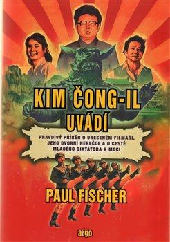 Obálka titulu Kim Čong-il uvádí