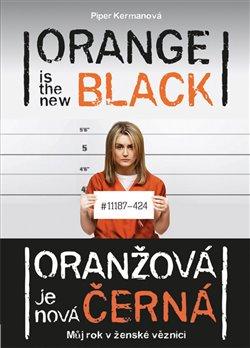 Obálka titulu Oranžová je nová černá