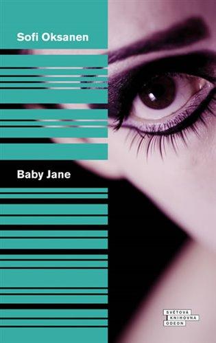 Baby Jane - Sofi Oksanen | Booksquad.ink