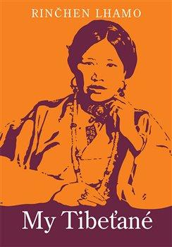 Obálka titulu My Tibeťané