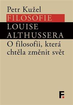 Obálka titulu Filosofie Louise Althussera