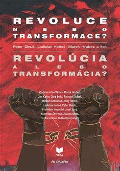 Obálka titulu Revoluce nebo transformace? Revolúcia alebo transformácia?