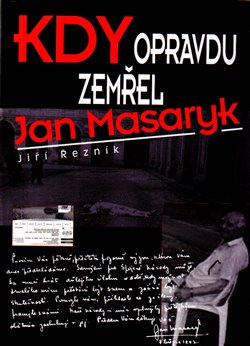 Obálka titulu Kdy opravdu zemřel Jan Masaryk