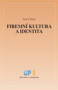 Obálka titulu Firemní kultura a identita