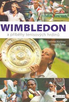 Obálka titulu Wimbledon a příběhy tenisových hrdinů