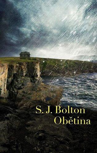 Obětina - Sharon J. Bolton | Booksquad.ink