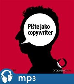 Obálka titulu Pište jako copywriter