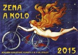 Obálka titulu Kalendář 2015 - Žena a kolo
