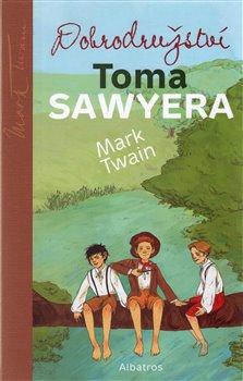 Obálka titulu Dobrodružství Toma Sawyera