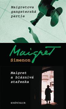 Obálka titulu Maigretova gangsterská partie