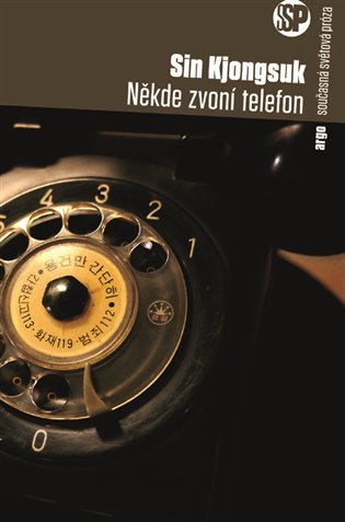 Někde zvoní telefon - Sin Kjongsuk | Booksquad.ink