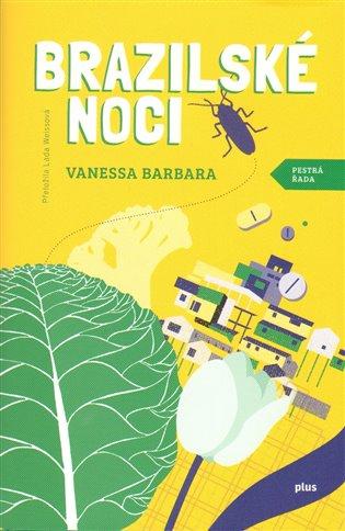 Brazilské noci - Vanessa Barbara | Booksquad.ink